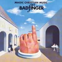 CD - Badfinger Magic Christian Music