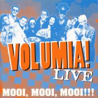 CD - Volumia! Mooi, mooi, mooi!!!       (2x cover)
