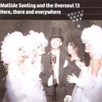 CD-single - Mathilde Santing Here there and everywhere