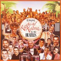 CD - Various Artists Tropical tribute to the Beatles    Salsa