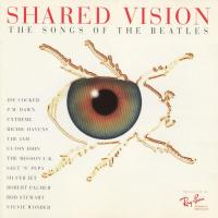 CD - Various Artists Shared vision - The Songs of the Beatles