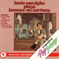 CD - Louis v. Dyke Plays Lennon-McCartney  (Churchorgan)