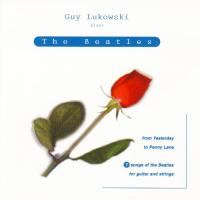 CD - Guy Lukowski Plays the Beatles - From Yesterday to Penny Lane