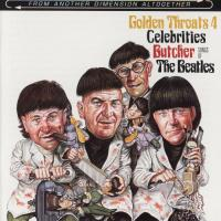 CD - Various Artists Golden throats 4 - Celebrities Butcher The Beatles