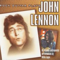 CD - Willie Logan Rock Guitar Plays John Lennon