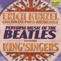 CD - Music of the Beatles - by: Cincinnati Pops Orchestra (Erich Kunzel) feat. King' Singers