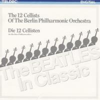 CD - 12 Cellists of Berlin Philharmonic Orchestra Beatles In Classic