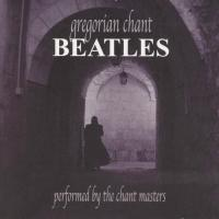 CD - Chant Masters Gregorian Chant Beatles