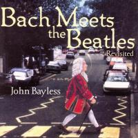 John Bayless Bach on Beatles