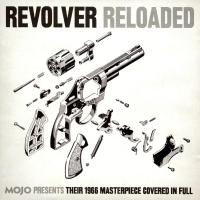 CD - Various Artists Revolver Reloaded - MOJO Presents Their 1966 Masterpiece Covered In Full