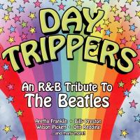 CD - Various Artists Day Trippers - An R&B Tribute To The Beatles