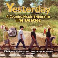 CD - Various Artists Yesterday - A Country Music Tribute To The Beatles