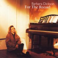 CD - For The Record  -  In Concert - by: Barbara Dickson