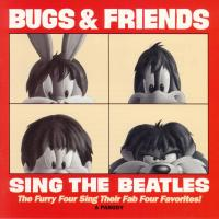 CD - Bugs & Friends Sing the Beatles