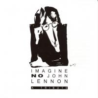 CD - Various Artists Imagine No John Lennon (a tribute)