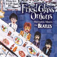 CD - Various Artists Fried Glass Onions (Memphis meets the Beatles)
