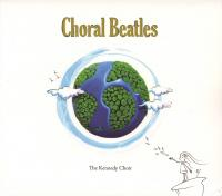 CD - Kennedy Choir Choral Beatles