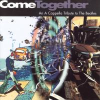 CD - Various Artists Come Together -  An A Capella Tribute to The Beatles