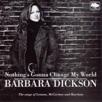 CD - Barbara Dickson Nothing's Gonna Change My World