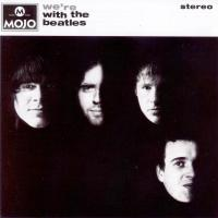 CD - Various Artists Mojo Presents We're With the Beatles