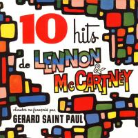 CD - Gerard Saint Paul 10 Hits de Lennon et McCartney
