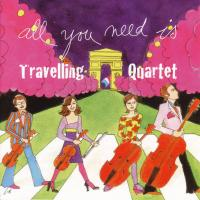 CD - Traveling Quartet All You Need Is Traveling Quartet