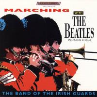 cd - Band of the Irish Guards - Marching with the Beatles