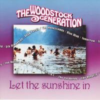 CD - Various Artists The Woodstock Generation - Let The Sunshine In