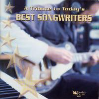 CD - Various Artists A Tribute To Today's Best Songwriters