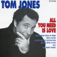 CD - Tom Jones All You Need Is Love