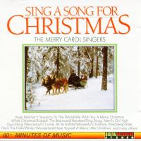 CD - Merry Carol SIngers Sing A Song For Christmas