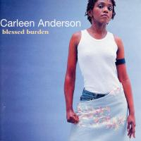 CD - Carleen Anderson Blessed Burden