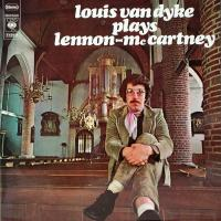 LP - Louis v. Dyke Plays Lennon-McCartney   (churchorgan)