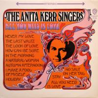 LP - Anita Kerr Singers All you need is love