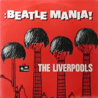 LP - Liverpools Beatlemania!