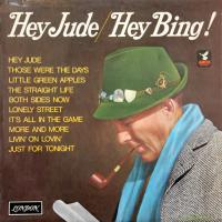 LP - Bill Crosby Hey jude / Hey Bing!