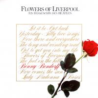LP - Benny Bendorff Flowers of Liverpool  (Dankes. Beatles)