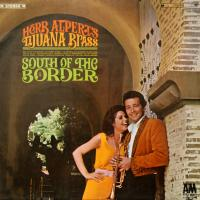 LP - Herb Alpert & Tijana Brass South of the border
