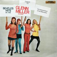 LP - Hiltonaires Dance to Beatles Hits in Glenn Miller Sound