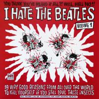 LP - Various Artists I hate the Beatles  vol.1     (incl. booklet)