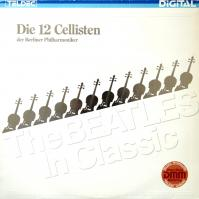 LP - 12 Cellisten der Berliner Philharmoniker Beatles In Classic