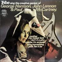 LP - Tribe Tribe sing the creative genius of Harrison, Lennon & McCartney