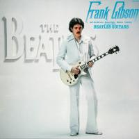 LP - Frank Gibson Beatles Guitars