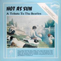 LP - The Original Marauders Hot As Sun - A Tribute To The Beatles