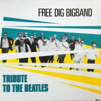 LP - Free Dig Bigband Tribute to the beatles