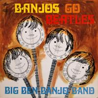 LP - Big Ben Banjo Band Banjos go Beatles