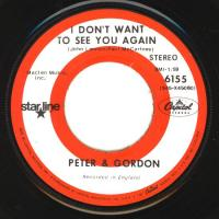 SINGLE - Peter & Gordon I don't want to see you again / Woman