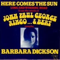 SINGLE - Barbara Dickson Here comes the sun  (from musical)