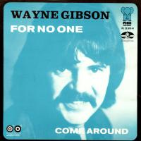 SINGLE - Wayne Gibson For no one