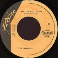 SINGLE - Sharons All I've got to do / All of the time